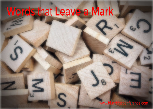 Words that Leave a Mark - Blue Ridge Mountains Christian Writers Conference