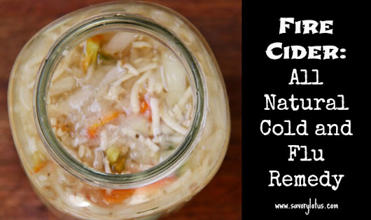 Fire Cider: All Natural Cold and Flu Remedy -