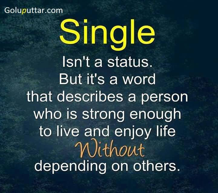 Single Life Quotes Daily Motivational Quotes
