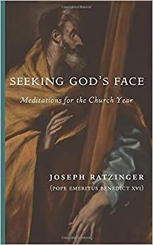 Seeking God's Face: Meditations for the Church Year