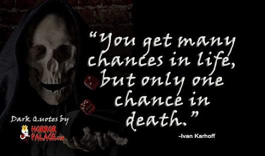 You get many chances in life (Dark Quote) | HORROR PALACE™