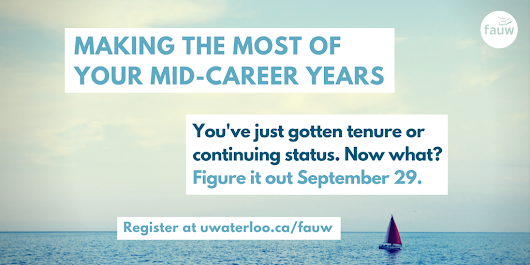 Making the Most of Your Mid-career Years | Faculty Association