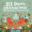 Hack Your Way to A Better Garden