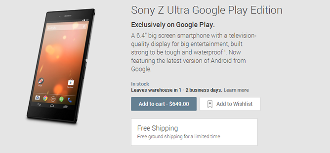 Sony Xperia Z Ultra Google Play Edition Appears Out Of Thin Air – $649 And Ships Free In 1-2 Days