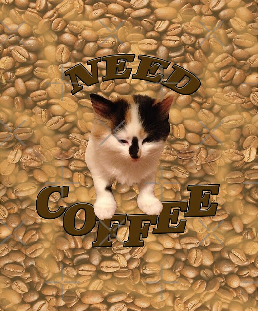 'Need Coffee'  by Candace Mountain