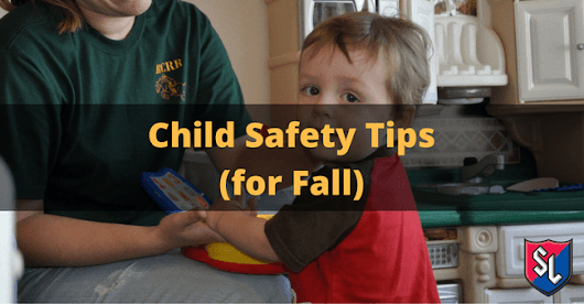 Child Safety Tips (for Fall) | Service Legends Heating and Cooling 515-COMFORT