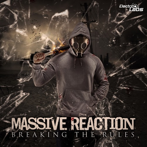 Massive Reaction - Breaking The Rules (Original Mix) Teaser [ OUT JULY 02 ]