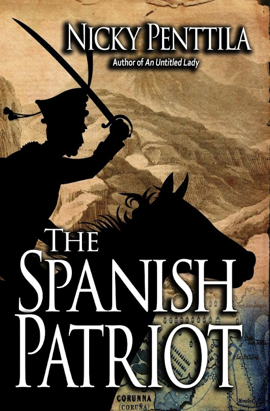 Blog Tour Guest Post ~ The Spanish Patriot, by Nicky Penttila #HFVT