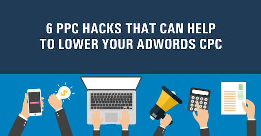 6 PPC tips that can help to lower your Adwords CPC {Case Study Guide } - SEO JOURNAL | Learn SEO Guides, Affiliate and Inbound marketing