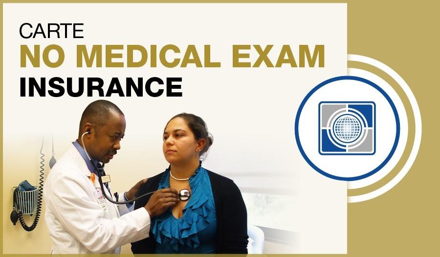 No Medical Exam Insurance | Carte Wealth Management Inc.