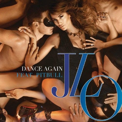 Dance Again (Single Cover), Jennifer Lopez