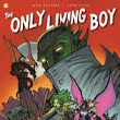 The Only Living Boy #1: David Gallaher: 9781629914435: