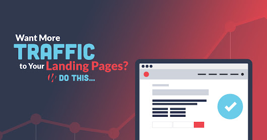Want More Traffic to Your Landing Pages? Do This! - Warfare Plugins