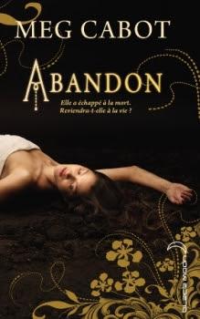 http://lesvictimesdelouve.blogspot.fr/2012/09/abandon-tome-1-de-meg-cabot.html