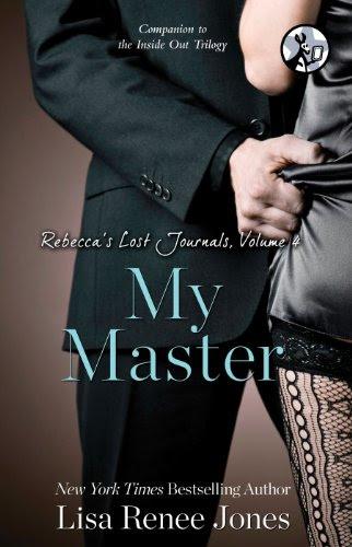 Rebecca's Lost Journals, Volume 4: My Master by Lisa Renee Jones