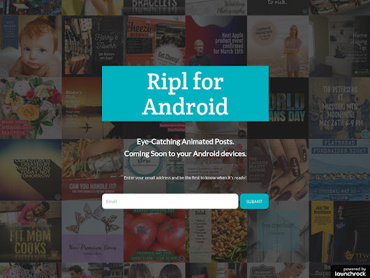Ripl for Android | Create Eye-Catching Animated Posts