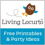 Living Locurto - Free Printables & Party Ideas