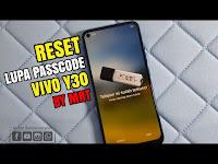 Cara Mudah Reset Lupa Password / Pola VIVO Y30 Menggunakan MRT, One Click 10 Detik Done