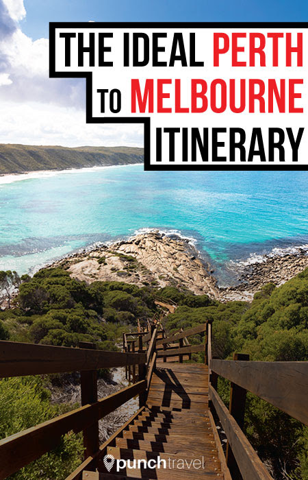 The Ideal Perth to Melbourne Driving Itinerary - Punch Travel