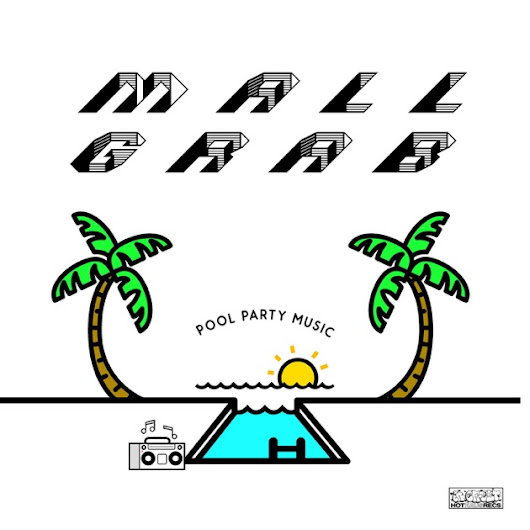 """Pool Party Music"" aus ""Pool Party Music - Single"" von Mall Grab bei iTunes"