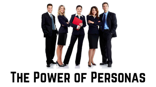 The Power of Personas : Learn how to reach your audience