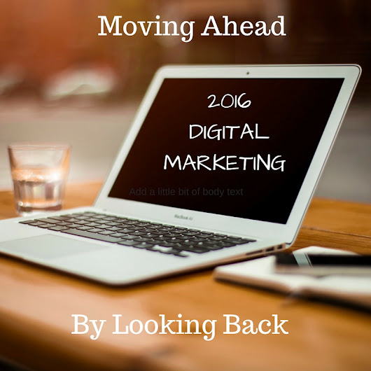 Digital Marketing in 2016, Trends and Lessons from the Past