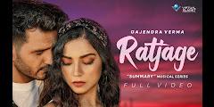 Ratjage Lyrics - Gajendra Verma