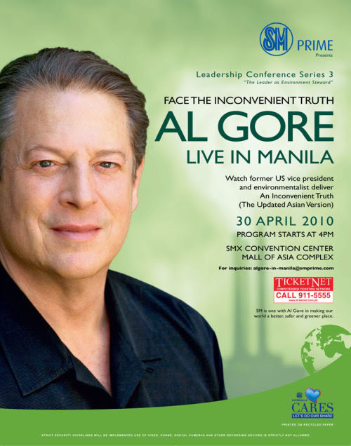 Al Gore Live in Manila on April 30 @ SMX Convention Center. Tickets will be available soon in all Ticketnet outlets. Call 911-5555 for more details about the convention.