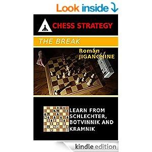 The Break - Learn From Schlechter, Botvinnik and Kramnik