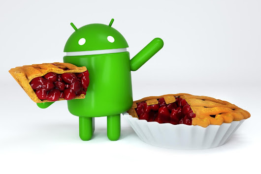 Android P — Pie! The complete FAQ
