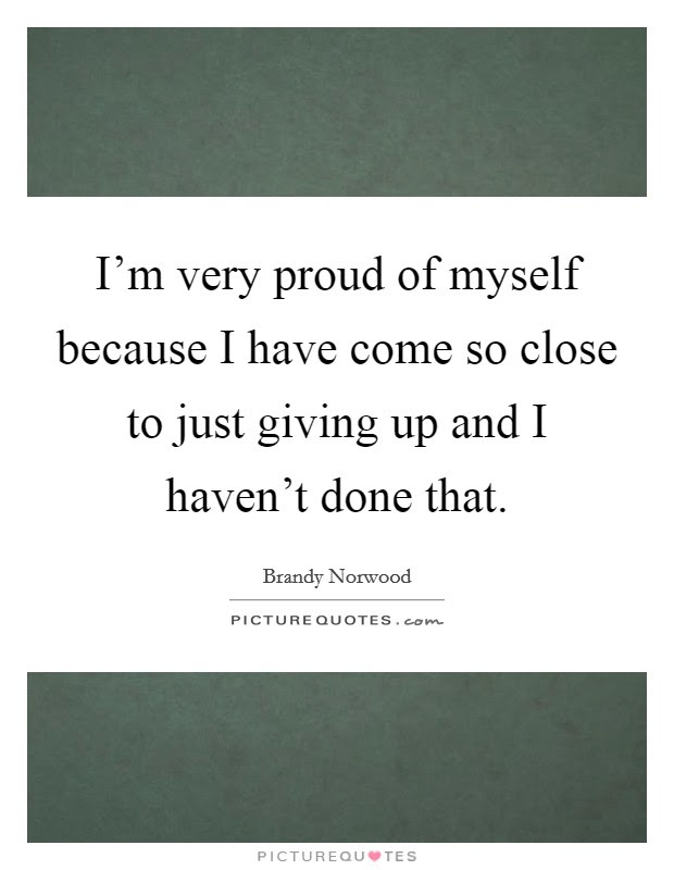 Myself Proud Quotes Sayings Myself Proud Picture Quotes