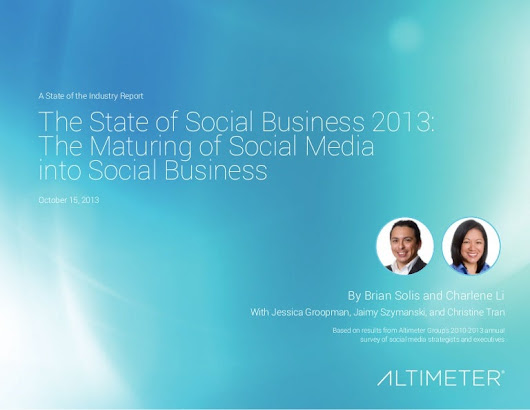 [Report] The State of Social Business 2013: The Maturing of Social ...