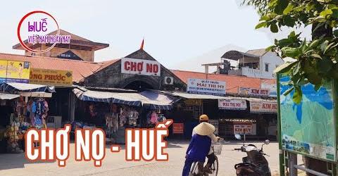 Thăm Chợ Nọ Bên Đình Làng Dương Nỗ - Huế