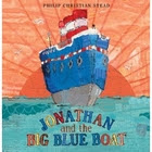 Jonathan and the Big Blue Boat by Philip…