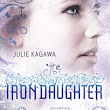 Tori's Review: The Iron Daughter (The Iron Fey #2) by Julie Kagawa