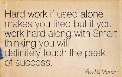 Great Motivational Quote About Hard Work By Rekha Menon Hard Work