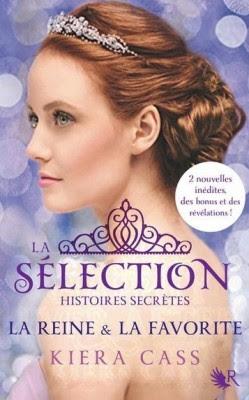 Couverture La Sélection, Histoires Secrètes : La Reine et la Préférée
