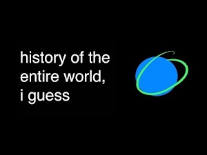 History of the entire world; I guess