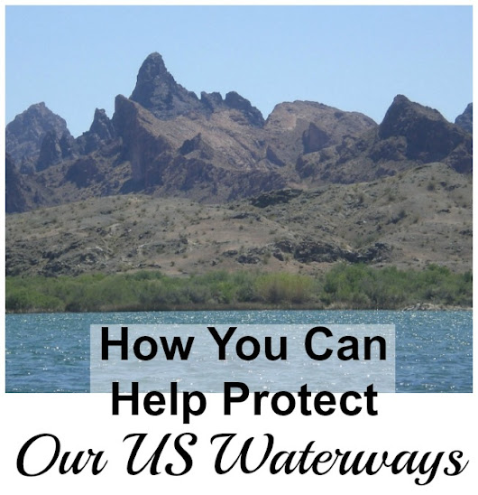 How You Can Help Protect the Colorado River and Other US Waterways