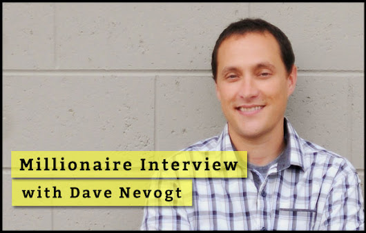 Building A Virtual Team That Moves Your Business Forward with Dave Nevogt - Eventual Millionaire