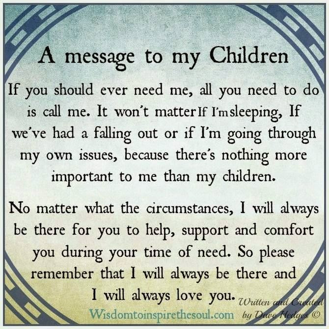 A Message To My Children Pictures Photos And Images For Facebook