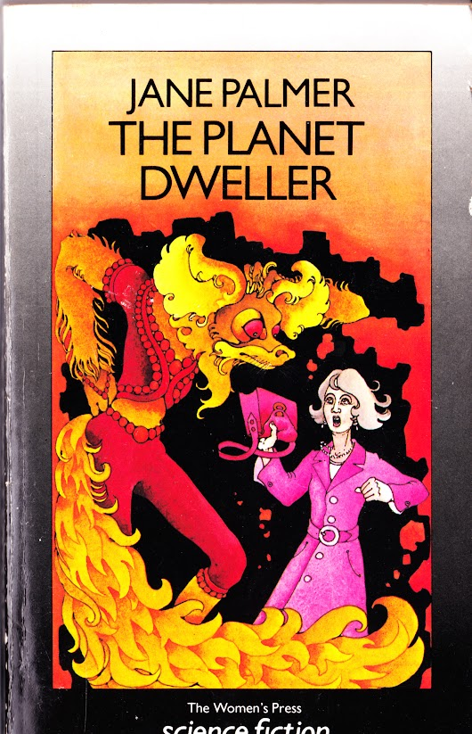 When a planet falls in love…The Planet Dweller by Jane Palmer (1985)
