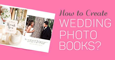 How to Create Wedding Photo Books? - AmoyShare