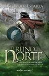 El reino del norte (Novela histórica)