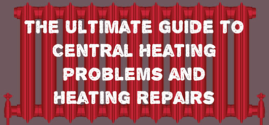 The Ultimate Guide to Heating Problems and Heating Repairs | Plumbing Articles