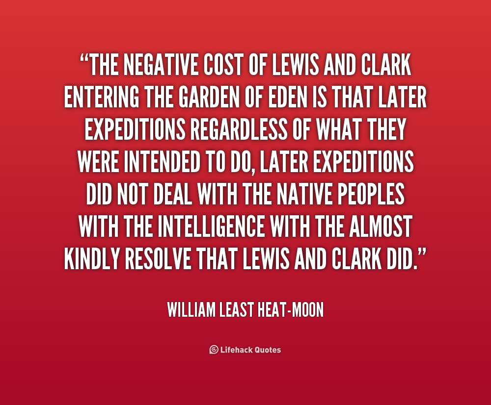 Lewis And Clark Famous Quotes. QuotesGram