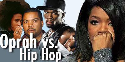 Oprah vs. Hip Hop