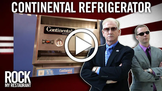 Rock My Restaurant: Continental Refrigerator Product Review [VIDEO]
