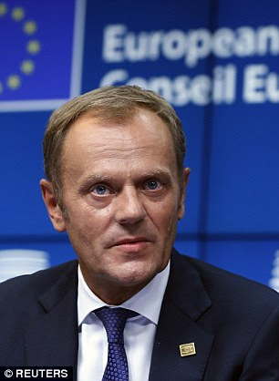 Target: European Council president Donald Tusk says radical action is needed