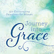 Journey Into Grace by Darlene Sala, Bonnie Sala and Luisa Reyes-Ampil